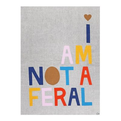 Castle-Art-Teatowel-I-am-not-a-feral-Nest-Seven.jpg