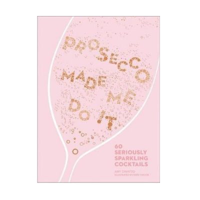 Nest-Seven-Prosecco-Made-Me-Do-It-Hardie-Grant.jpg